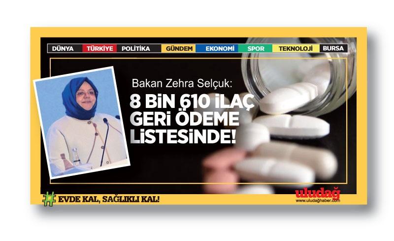 Bakan Selçuk: 8 bin 610 ilaç geri ödeme listesinde