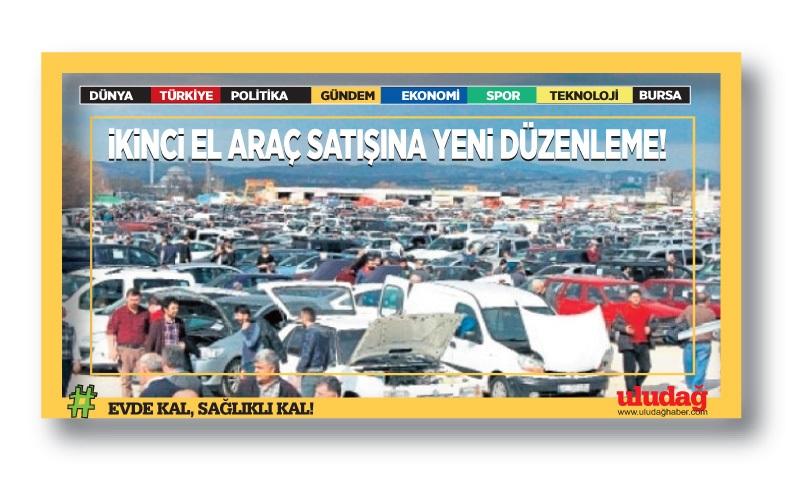 İkinci el araç satışına yeni düzenleme!