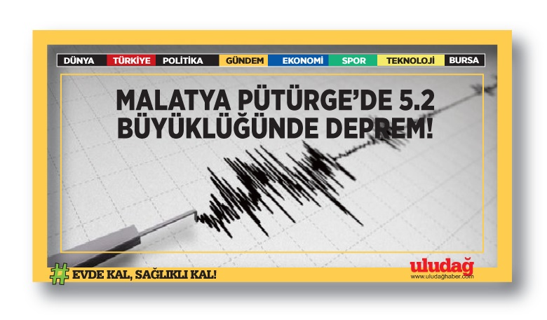 Malatya Pütürge'de 5,2 büyüklüğünde deprem