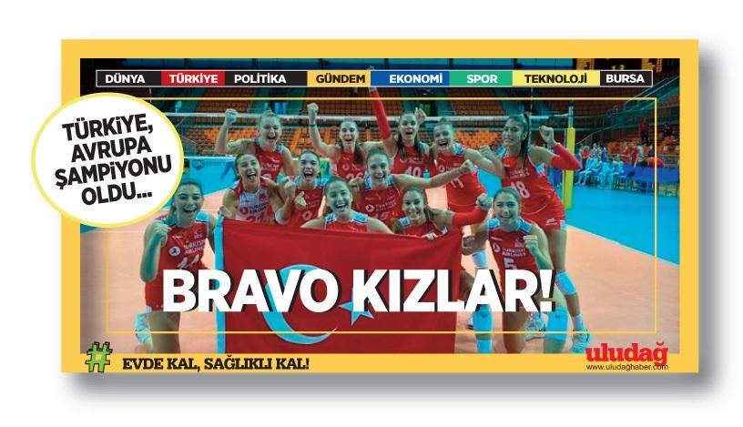 Bravo kızlar! Türkiye, Avrupa şampiyonu oldu!