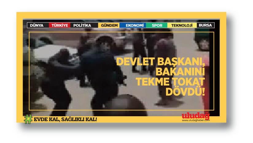 Devlet Başkanı, Çalışma Bakanı'nı tekme tokat dövdü