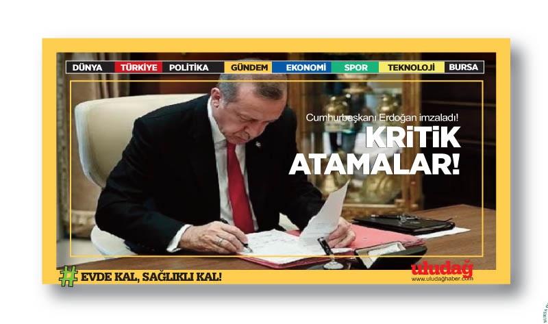 Cumhurbaşkanı Erdoğan imzaladı! Kritik atamalar…