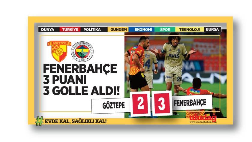 Fenerbahçe deplasmanda kazandı…