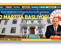 Bursa Valiliği açıkladı: 2 Mart'ta başlıyor