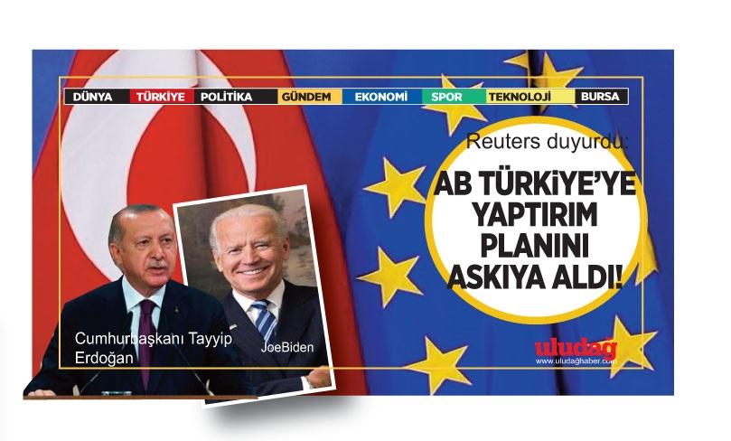 Reuters son dakika duyurdu: AB, Türkiye'ye yaptırımı askıya aldı