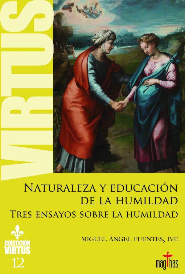 Virtus N°12 - Naturaleza y educación de la humildad - Tres ensayos sobre la humildad