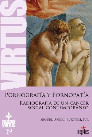 virtus 19 pornografia y pornopatia miguel angel fuentes