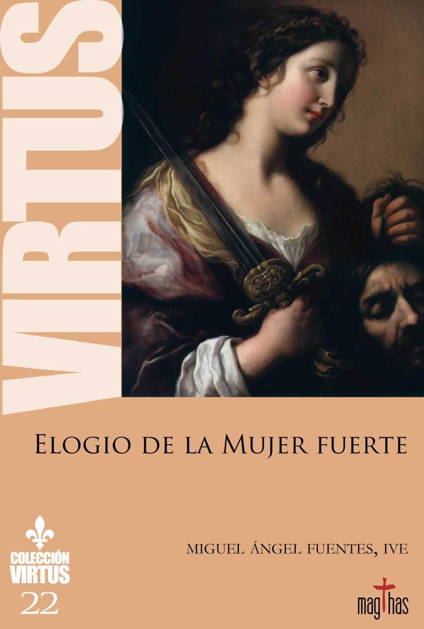 virtus 22 elogio de la mujer fuerte