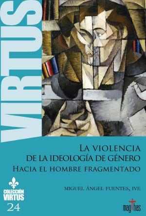 Virtus 23 la violencia de la ideología de género
