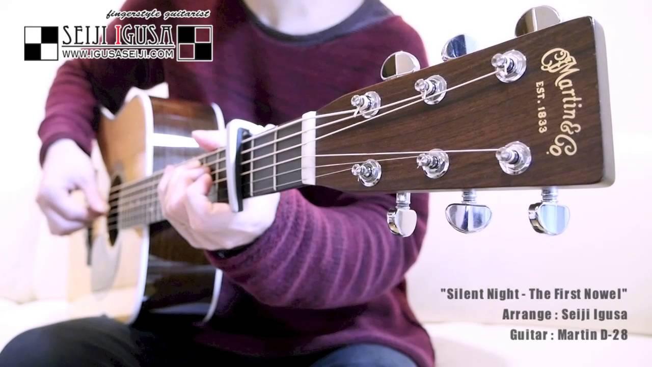 【井草聖二】サイレントナイト – The First Noel [Seiji Igusa] Solo Fingerstyle Guitar