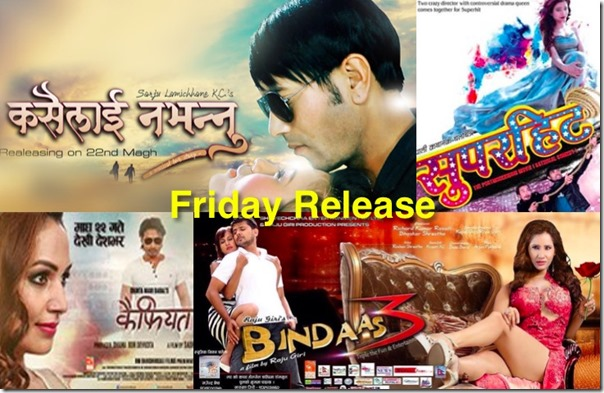 friday release feb 5 kaifiyat, bindaas, superhit kasailai nabhannu