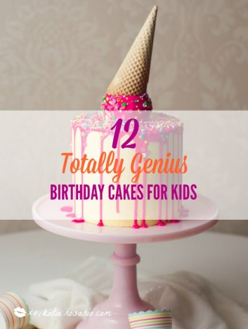 Fabulous 12 Totally Genius Birthday Cakes For Kids Xo Katie Rosario Birthday Cards Printable Giouspongecafe Filternl