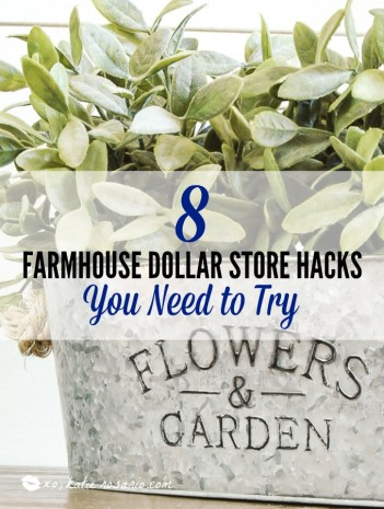 How to make easy farmhouse decor made from dollar store items. These 8 dollar store farmhouse decor ideas are THE BEST! I'm so happy I found these AWESOME fixer upper ideas! Now I have some great ways to make my home look like Chip and Joanna Gaines' farmhouse style! #dollarstorecrafts #diyfarmhouse #farmhousedecor