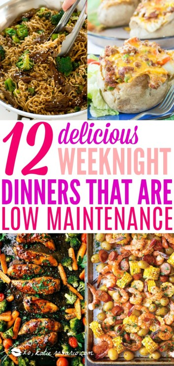 Low Maintenance Weeknight Dinner Ideas