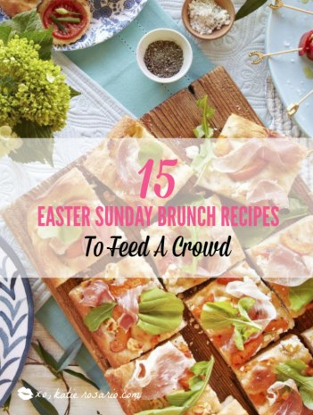 These Easter brunch recipes are perfect for entertaining or enjoying a weekend brunch any time. You'll happily enjoy these creative brunch recipes on Easter morning. There's many sweet and savory brunch recipe to choose from the easiest french toast bake to a sourdough egg casserole and more. Here are 15 Easter Sunday brunch recipes to feed a crowd! #xokatierosario #easterbrunchrecipes #easterbrunch #easybrunchrecipes