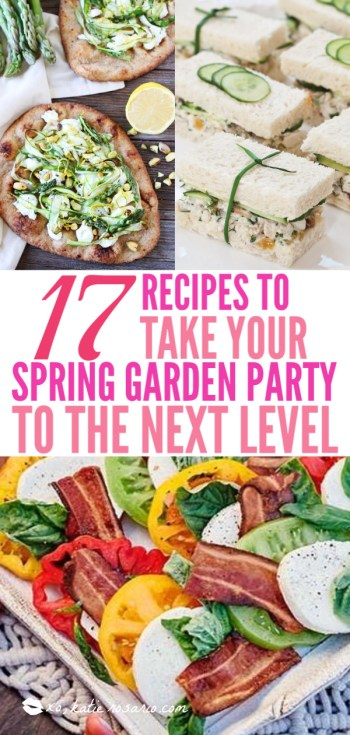 17 Recipes to Take Your Spring Garden Party to the Next Level | These spring garden party recipes are light and refreshing and perfect for any outdoor entertaining. With the warmth of spring and all the flowers blooming throwing a garden party is the best way to embrace the new season. These simple garden party recipes are something anyone can make and impress your guests. #xokatierosario #springdinnerideas #gardenpartyfood #easypartyrecipes