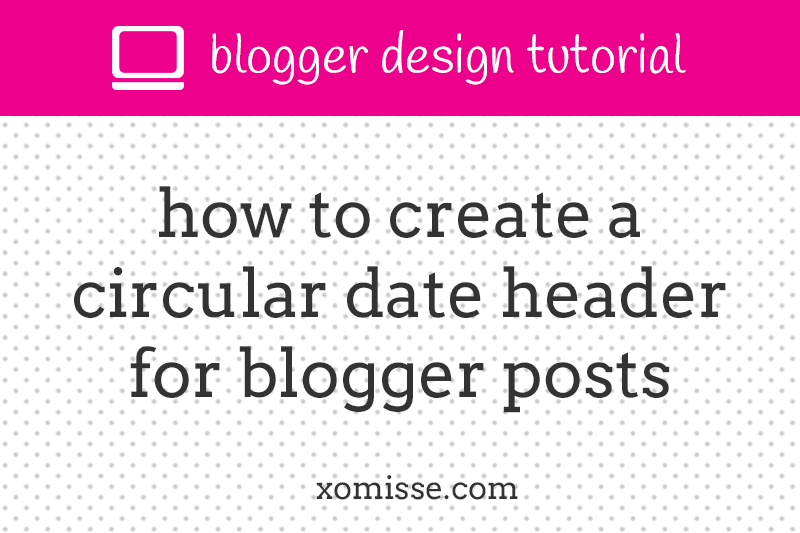 circular-date-header-for-blogger-posts