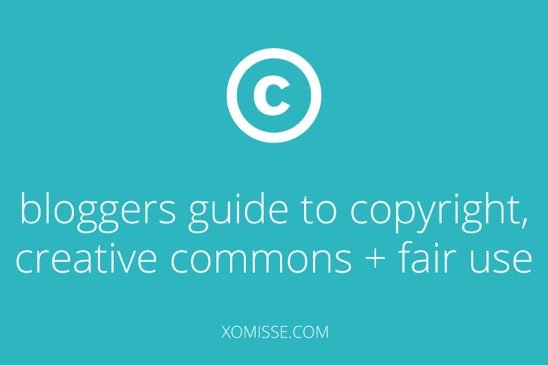 bloggers guide to copyright, creative commons + fair use. What's copyright infringement.
