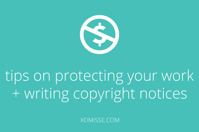 tips for protecting your content + copyright notices