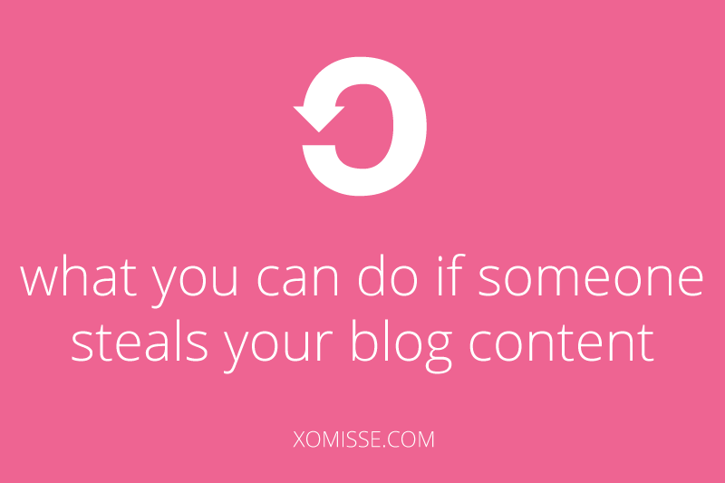 what you can do if someone steals your blog content