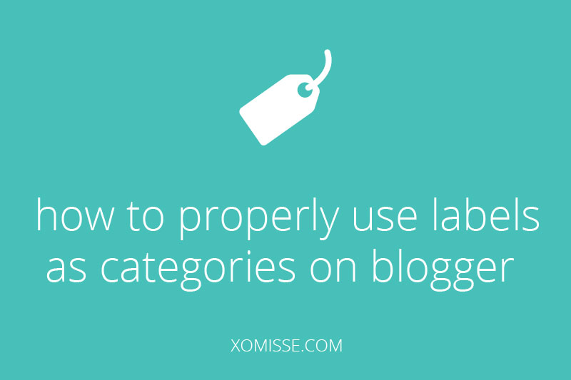 How to properly use labels as categories on Blogger