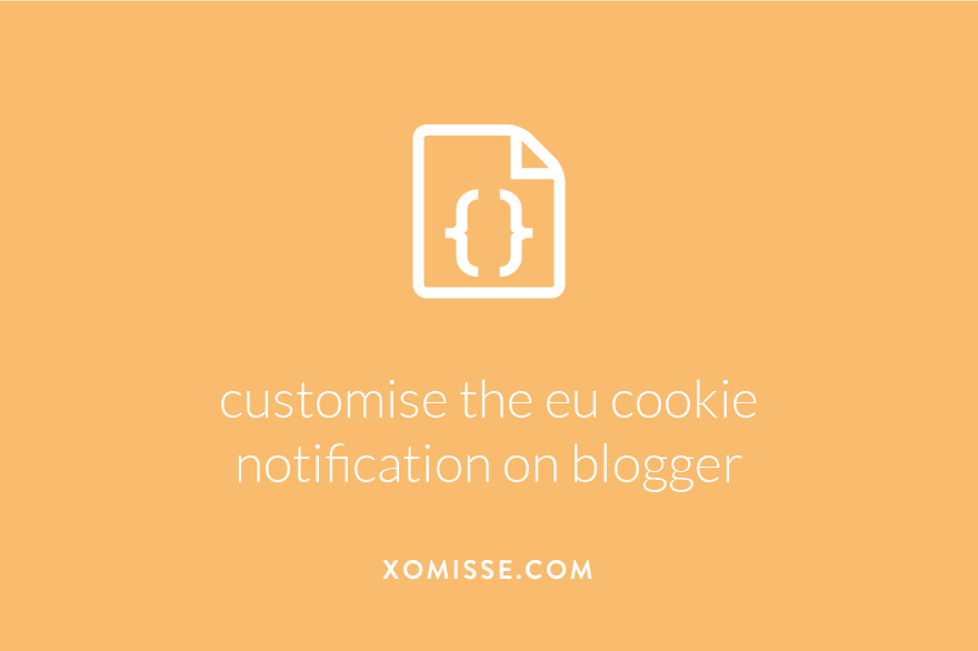 How to customise the EU cookies notice on Blogger
