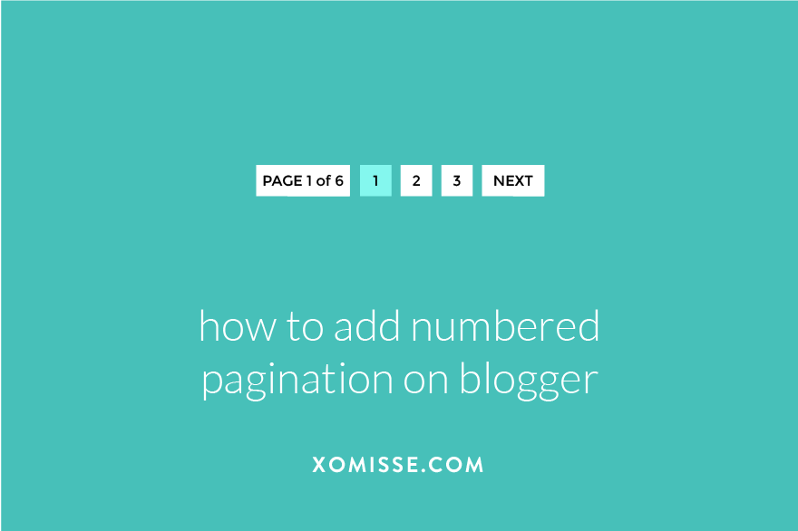 How to add a numbered pagination to Blogger