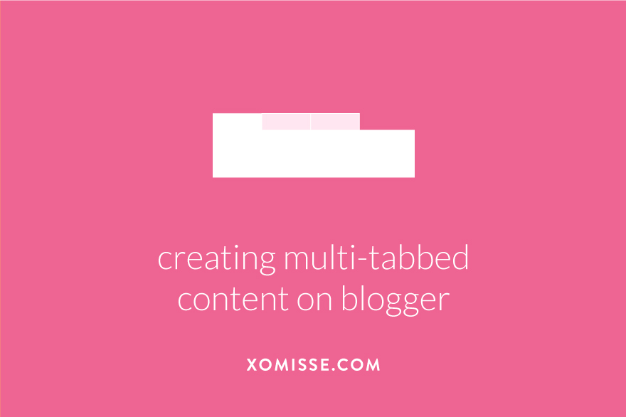 How to creating multi-tabbed content on Blogger