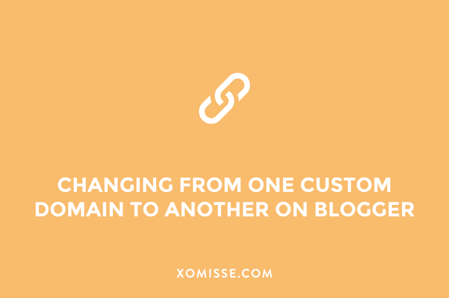 How to change your custom domain (move from one custom domain to another) on Blogger without losing SEO, DA or followers
