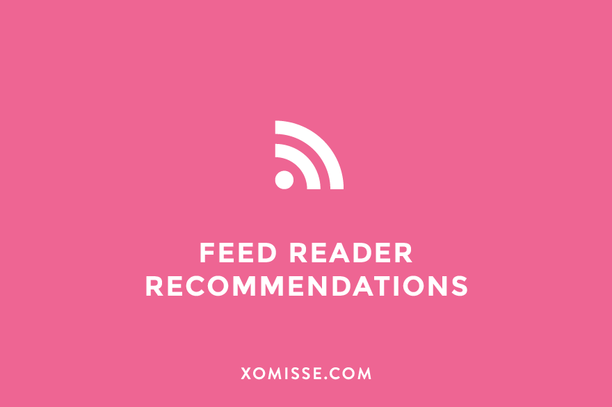 RSS feed reader recommendations