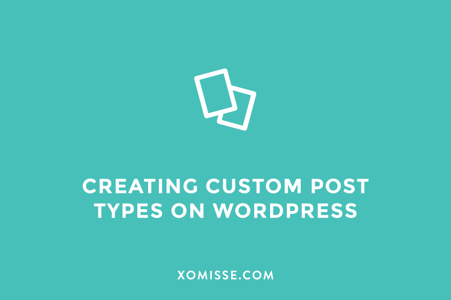 How to create a custom post type on WordPress