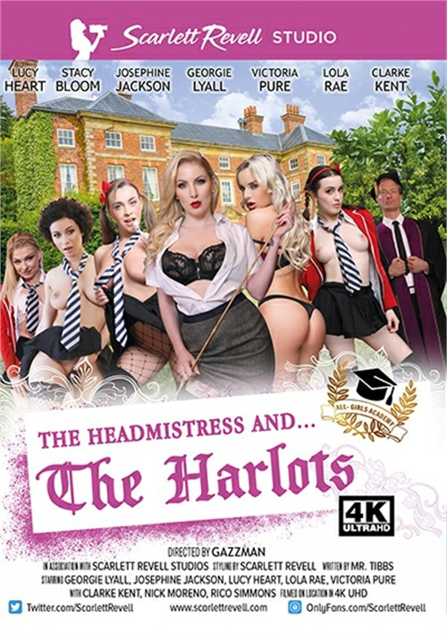 The Headmistress And . . . The Harlots