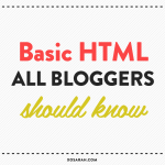 A list of basic html codes that every blogger should know!