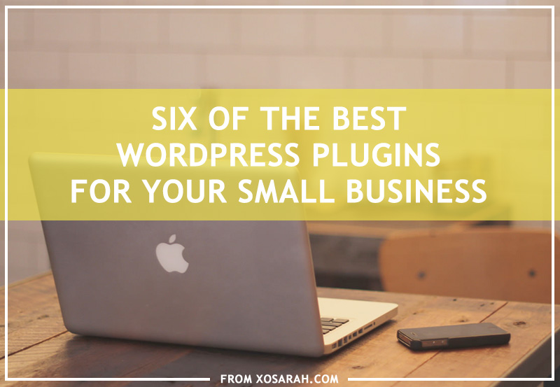 Six of the best WordPress plugins for your small business