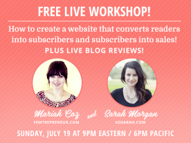 FREE workshop! Learn to create a website that converts readers into subscribers and subscribers into sales!