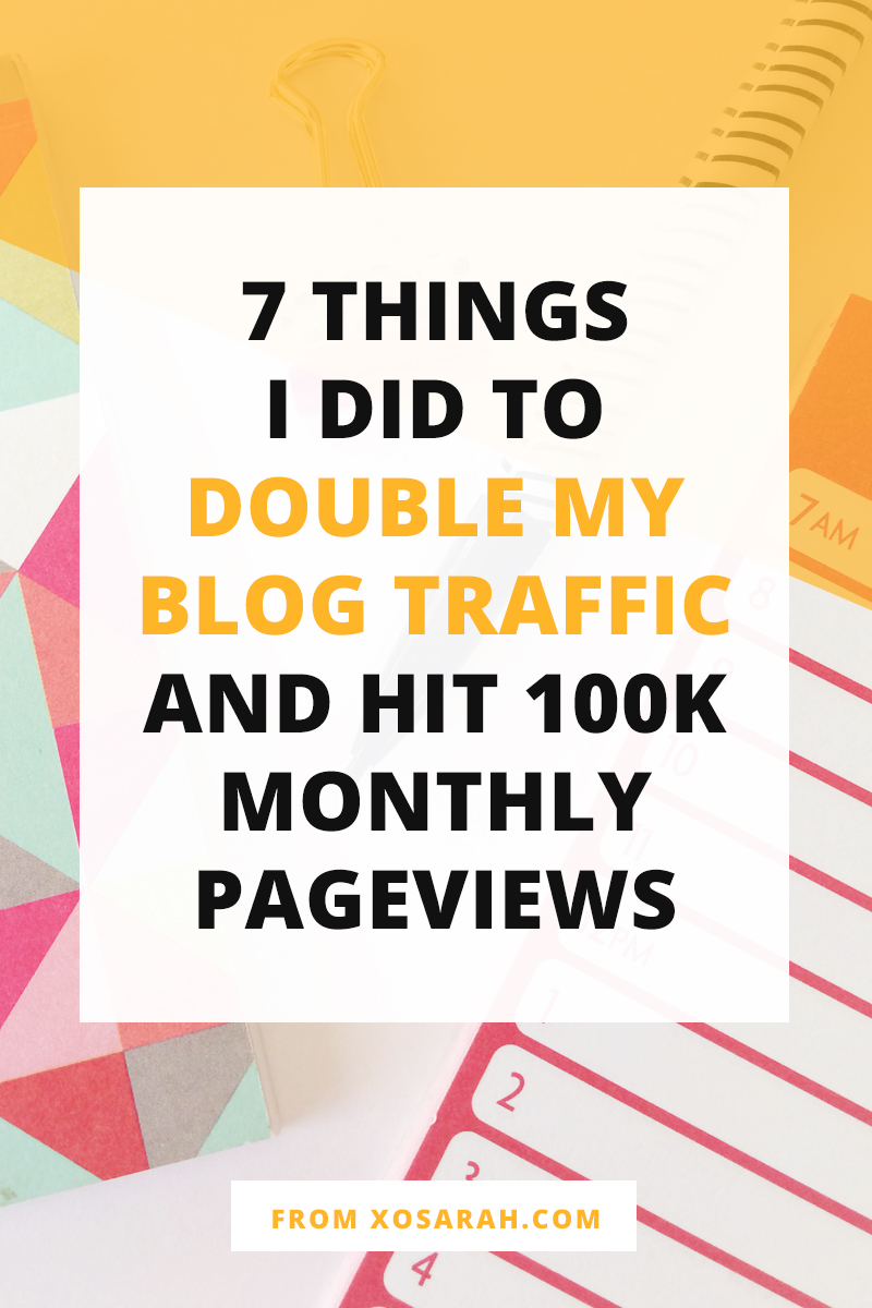 After years of blogging I finally hit 100k monthly pageviews, so I'm sharing my strategy for growing my blog traffic and the 7 things I did this year to make it happen!