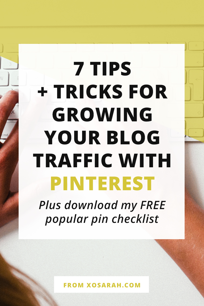 Ready to get organized, grow your Pinterest, and your blog traffic? Click through for the top 7 tips and tricks to help you start seeing growth ASAP!