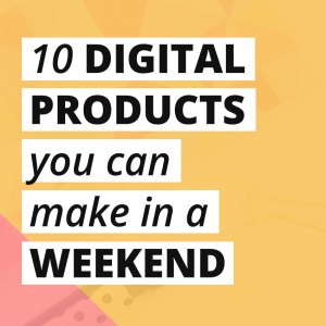 Ready to create a digital product and earn passive income, but feeling intimidated by the idea of an online course or an ebook? Here are 10 ideas for infoproducts you can create in a weekend and start making money online!