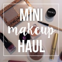 Mini Makeup Haul