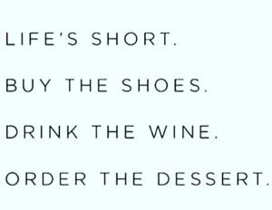 Lifes short