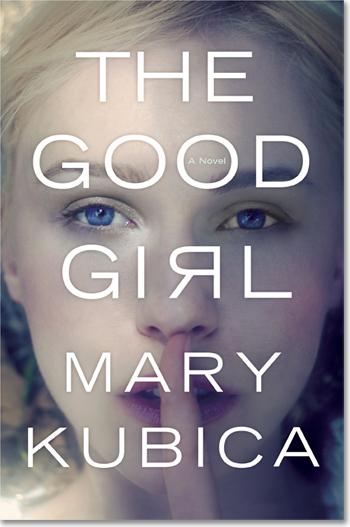 the-good-girl-mary-kubica1.jpg