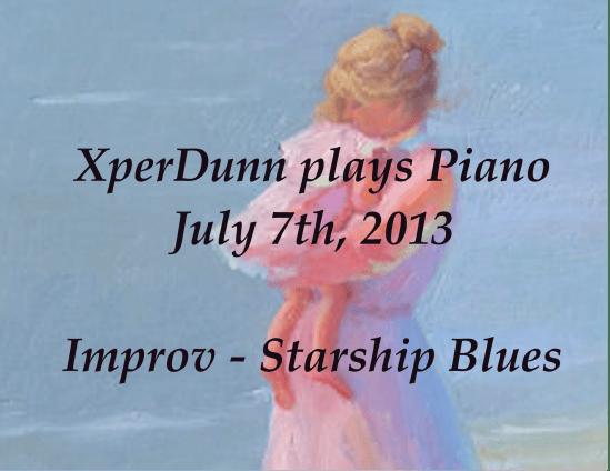 20130707XD-Improv-StarshipBlues(TITLE)