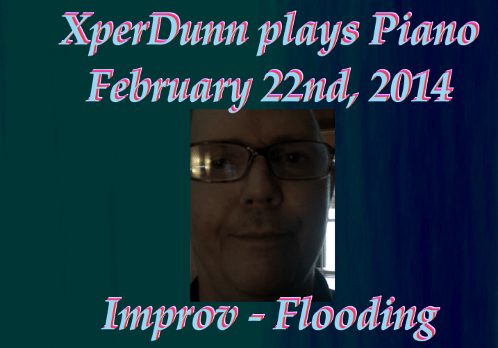 20140222XD-Improv-Flooding(TitlesCARD)