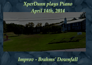 20140414XD-Improv-Brahms_s_Downfall(TitlesCARD)
