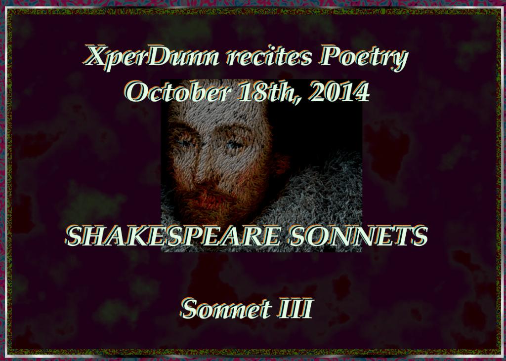 20141017XD-ShakspearSonnt_No_III(TitlesCARD)