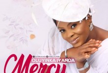 Photo of [Music] Mercy – Oluyinka Iyanda | @iyanda_oluyinka