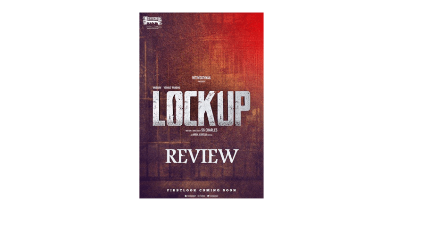 LockUp Tamil Movie Review and Synopsis [2020]