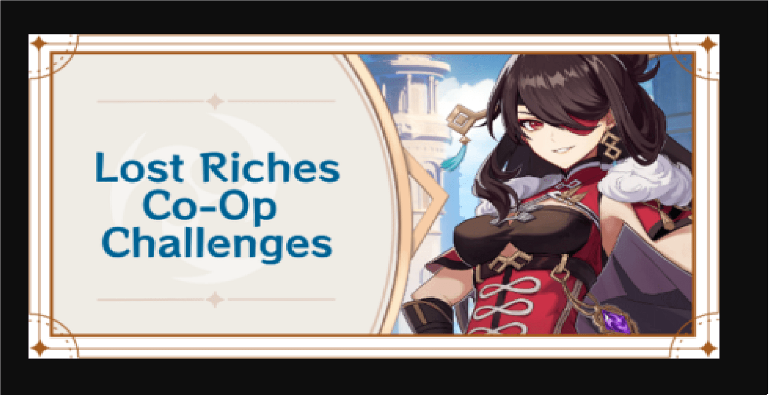 Lost Riches Co-Op Challenge