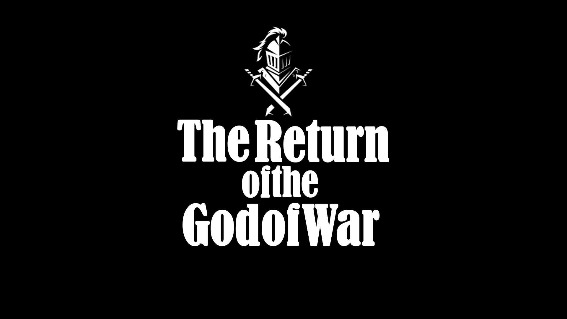 The Return of the God of War