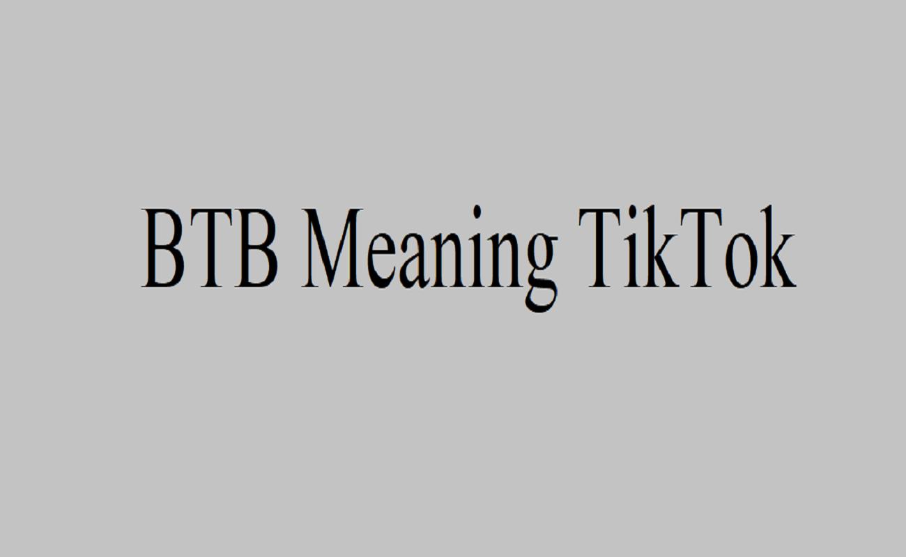 Význam BTB TikTok